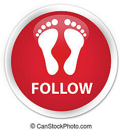 Follow (footprint icon) premium red round button
