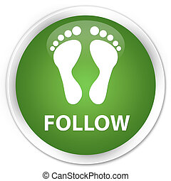 Follow (footprint icon) premium soft green round button