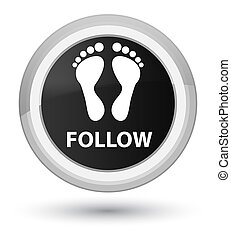 Follow (footprint icon) prime black round button