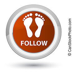 Follow (footprint icon) prime brown round button