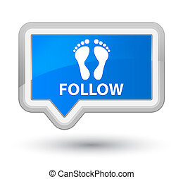 Follow (footprint icon) prime cyan blue banner button