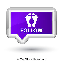 Follow (footprint icon) prime purple banner button