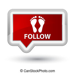 Follow (footprint icon) prime red banner button