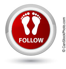 Follow (footprint icon) prime red round button