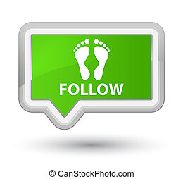 Follow (footprint icon) prime soft green banner button