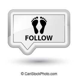 Follow (footprint icon) prime white banner button