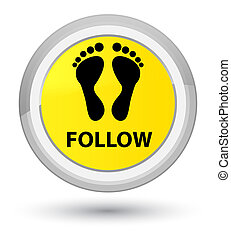 Follow (footprint icon) prime yellow round button