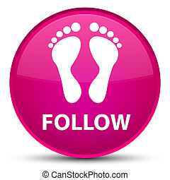 Follow (footprint icon) special pink round button