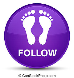 Follow (footprint icon) special purple round button