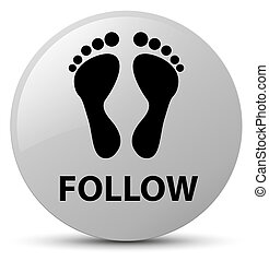 Follow (footprint icon) white round button