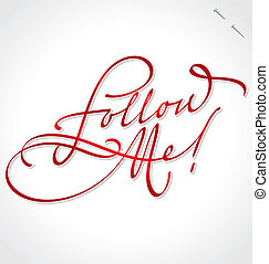 FOLLOW ME hand lettering (vector)
