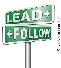 follow or lead - lead follow following the natural leader, ...