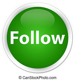 Follow premium green round button