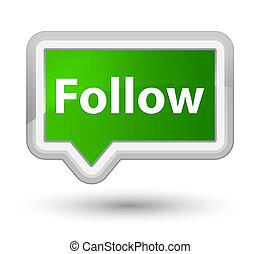 Follow prime green banner button