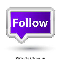 Follow prime purple banner button