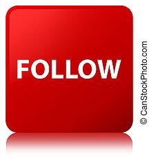 Follow red square button