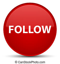 Follow special red round button