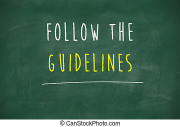 Follow the guidelines handwritten on blackboard - Follow the...