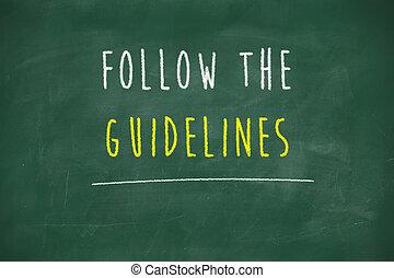 Follow the guidelines handwritten on school blackboard