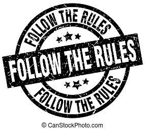 follow the rules round grunge black stamp