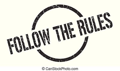 follow the rules black round stamp