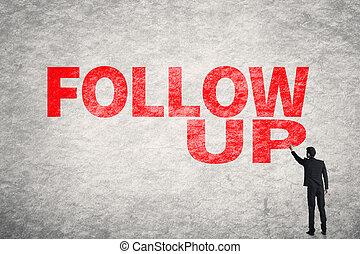 Follow Up - Asian business man write words on wall, Follow...