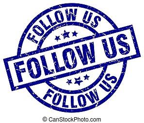 follow us blue round grunge stamp