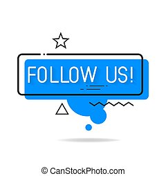 Follow Us Blue Square Sticker Isolated On White Illustration Suitable For Greeting Card, Poster Or T-shirt Printing.
