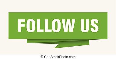 follow us sign. follow us paper origami speech bubble. ...
