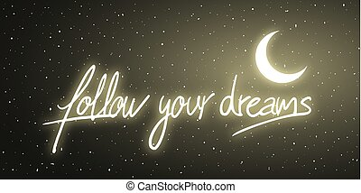 Follow Your Dreams Art Message
