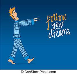 Cartoon illustration of a somnambule man following his dreams