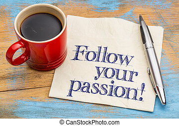 Follow your passion!