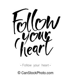 follow_your_heart_lettering