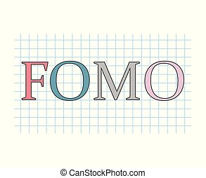 FOMO (fear of missing out) concept
