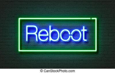 fondo., señal, reboot, pared, ladrillo, neón