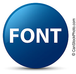 Font blue round button