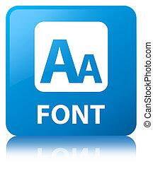 Font cyan blue square button