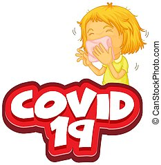 Font design for word covid 19 with sick girl coughing