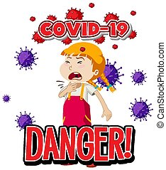 Font design for word danger covid-19 with sick girl