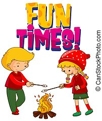 Font design for word fun times with two kids at campfire on white background