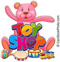 Font design for word toy shop with big teddy bear on white background