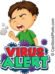Font design for word virus alert with sick boy coughing