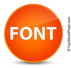 Font elegant orange round button