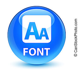 Font glassy cyan blue round button