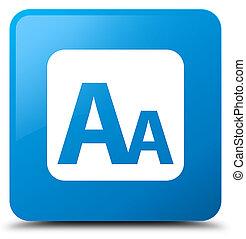 Font size box icon cyan blue square button