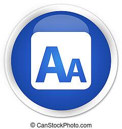 Font size box icon premium blue round button