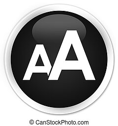 Font size icon black glossy round button