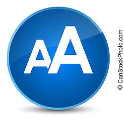 Font size icon elegant blue round button