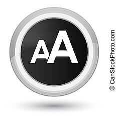 Font size icon prime black round button
