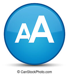 Font size icon special cyan blue round button